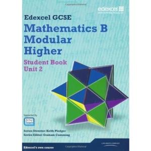 GCSE Mathematics Edexcel 2010: Spec B Higher Unit 2 Student Book: Unit 2 (GCSE Maths Edexcel 2010)