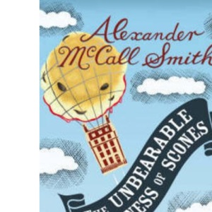 The Unbearable Lightness of Scones: A New 44 Scotland Street Novel (44 Scotland Street 5)