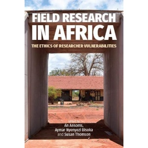 Field Research in Africa: The Ethics of Researcher Vulnerabilities