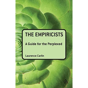 The Empiricists: A Guide for the Perplexed (Guides for the Perplexed)