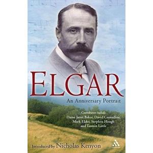 Elgar: An Anniversary Portrait