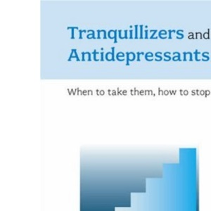 Coming Off Tranquillizers and Antidepressants