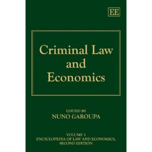 Criminal Law and Economics (Encyclopedia of Law and Economics, Second Edition)
