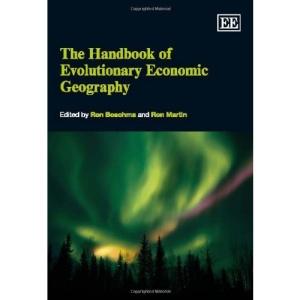 The Handbook of Evolutionary Economic Geography