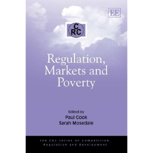 Regulation, Markets and Poverty (CRC Series on Competition, Regulation and Development)