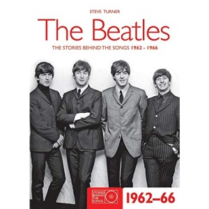 The Beatles 1962-66: Stories Behind the Songs