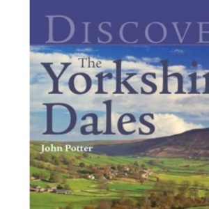 Discover the Yorkshire Dales (Discovery Guides)