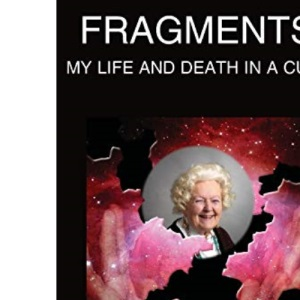 Fragments: My Life and Death in A Cult