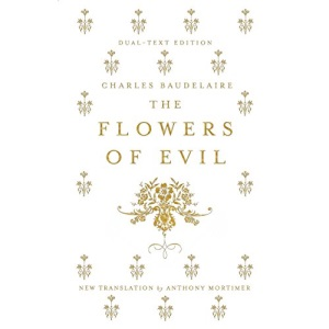 The Flowers of Evil: Dual-Language (Alma Classics): Charles Baudelaire