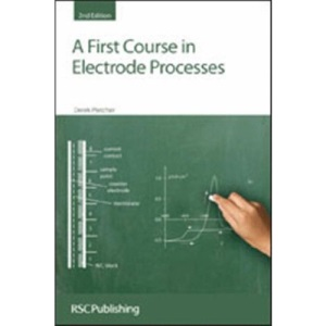 A First Course in Electrode Processes