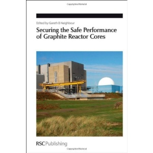 Securing the Safe Performance of Graphite Reactor Cores (Special Publications)