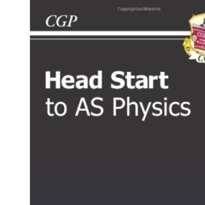Head Start to AS Level Physics