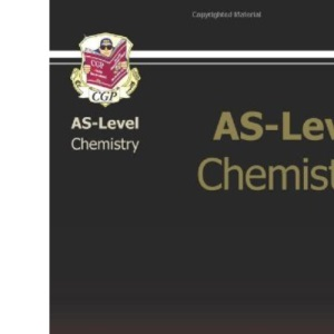 AS Level Chemistry Revision Guide (As Revision Guides)
