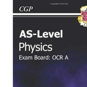 AS Level Physics OCR A Revision Guide