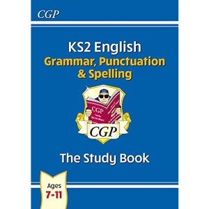 New KS2 English: Grammar, Punctuation and Spelling Study Book - Ages 7-11: ideal for catch-up at home (CGP KS2 English)