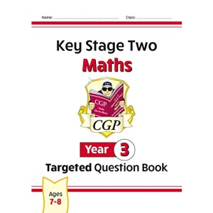 KS2 Maths Targeted Question Book - Year 3: perfect for catching up at home (CGP KS2 Maths)