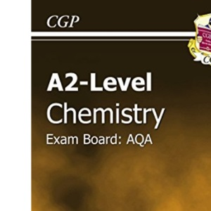 A2 Level Chemistry AQA Revision Guide (A2 Level Aqa Revision Guides)
