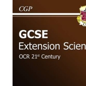 GCSE Extension Science OCR 21st Century Revision Guide