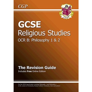 GCSE Religious Studies OCR B Philosophy Revision Guide