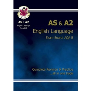 AS/A2 Level English AQA B Revision Guide