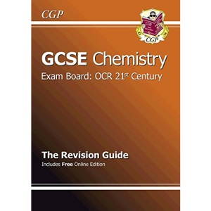 GCSE Chemistry OCR 21st Century Revision Guide (Revision Guides Edexcel Ocr Oc)