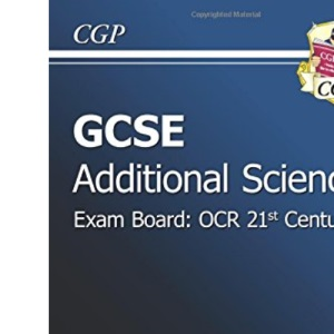 GCSE Additional Science OCR 21st Century Revision Guide - Higher