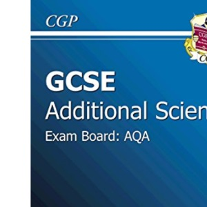 GCSE Additional Science AQA Revision Guide - Foundation