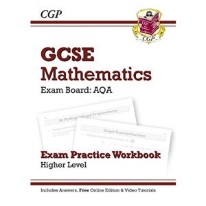 GCSE Maths AQA Exam Practice Workbook (with Answers and Online Edition) - Higher