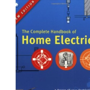 The Complete Handbook of Home Electrics
