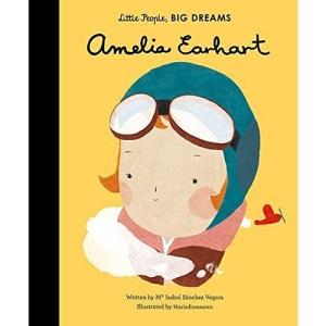 Amelia Earhart: Little People, Big Dreams: 3