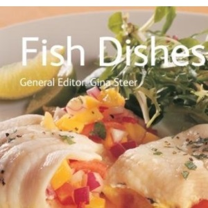 Fish Dishes (Quick and Easy, Proven Recipes) (Quick and Easy, Proven Recipes Series)