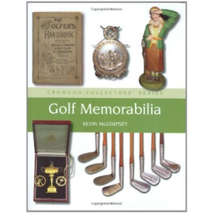 Golf Memorabilia (Crowood Collectors' Series)
