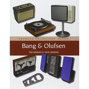 Bang and Olufsen (Crowood Collectors' Series)
