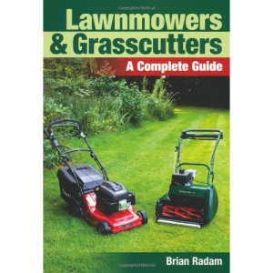 Lawnmowers and Grasscutters: A Complete Guide