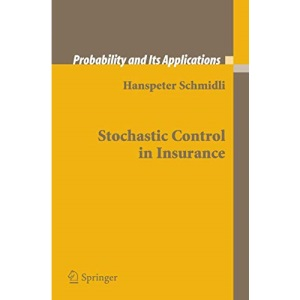 Stochastic Control in Insurance (Probability and its Applications)