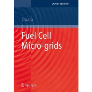 Fuel Cell Micro-grids (Power Systems)