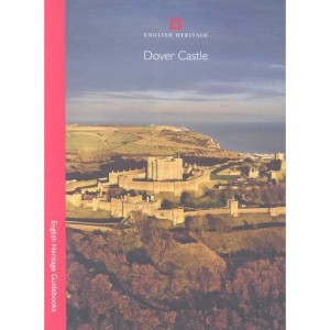 Dover Castle (English Heritage Red Guides)