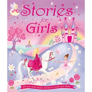 Stories for Girls: 20 New and Classic Stories to Read and Share (Treasuries)