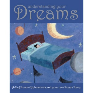 Understanding Your Dreams (Dream Book and Diary S.)