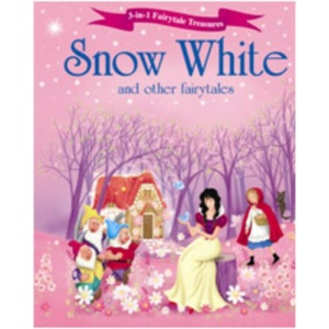 Snow White and Other Fairytales (Fairytale Treasures)