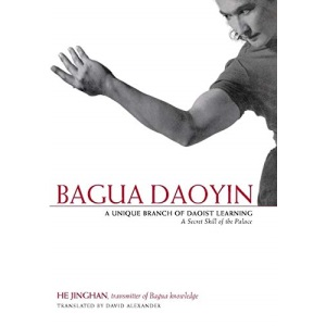 Bagua Daoyin: A Unique Branch of Daoist Learning - a Secret Skill of the Palace