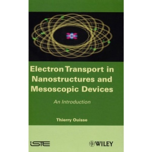 Electron Transport in Nanostructures and Mesoscopic Devices