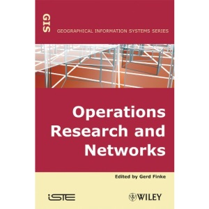 Operational Research and Networks (Geographical Information Systems)