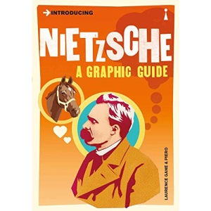 Nietzsche: A Graphic Guide (Introducing...)