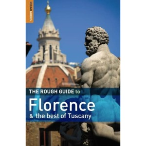 The Rough Guide to Florence and the Best of Tuscany