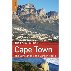 The Rough Guide to Cape Town, The Winelands & The Garden Route