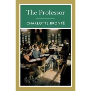 The Professor (Arcturus Classics)