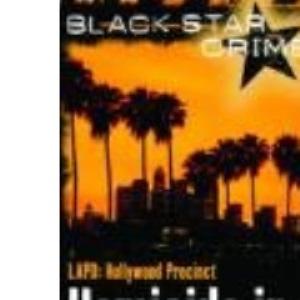Homicide in the Hills (Black Star Crime)