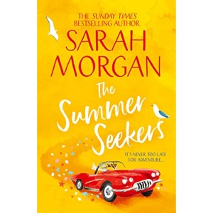 The Summer Seekers: the feel good women's fiction Sunday Times Top Five bestseller of 2021!