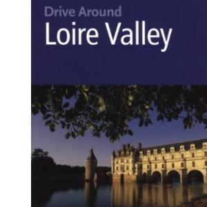 Loire Valley (Drive Around)